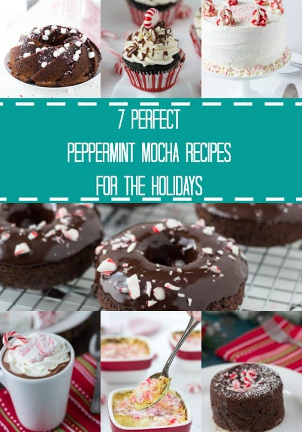 A collection of peppermint mocha recipes perfect for the season. Featuring peppermint mocha cakes, cupcakes, donut and crème brulee recipes.