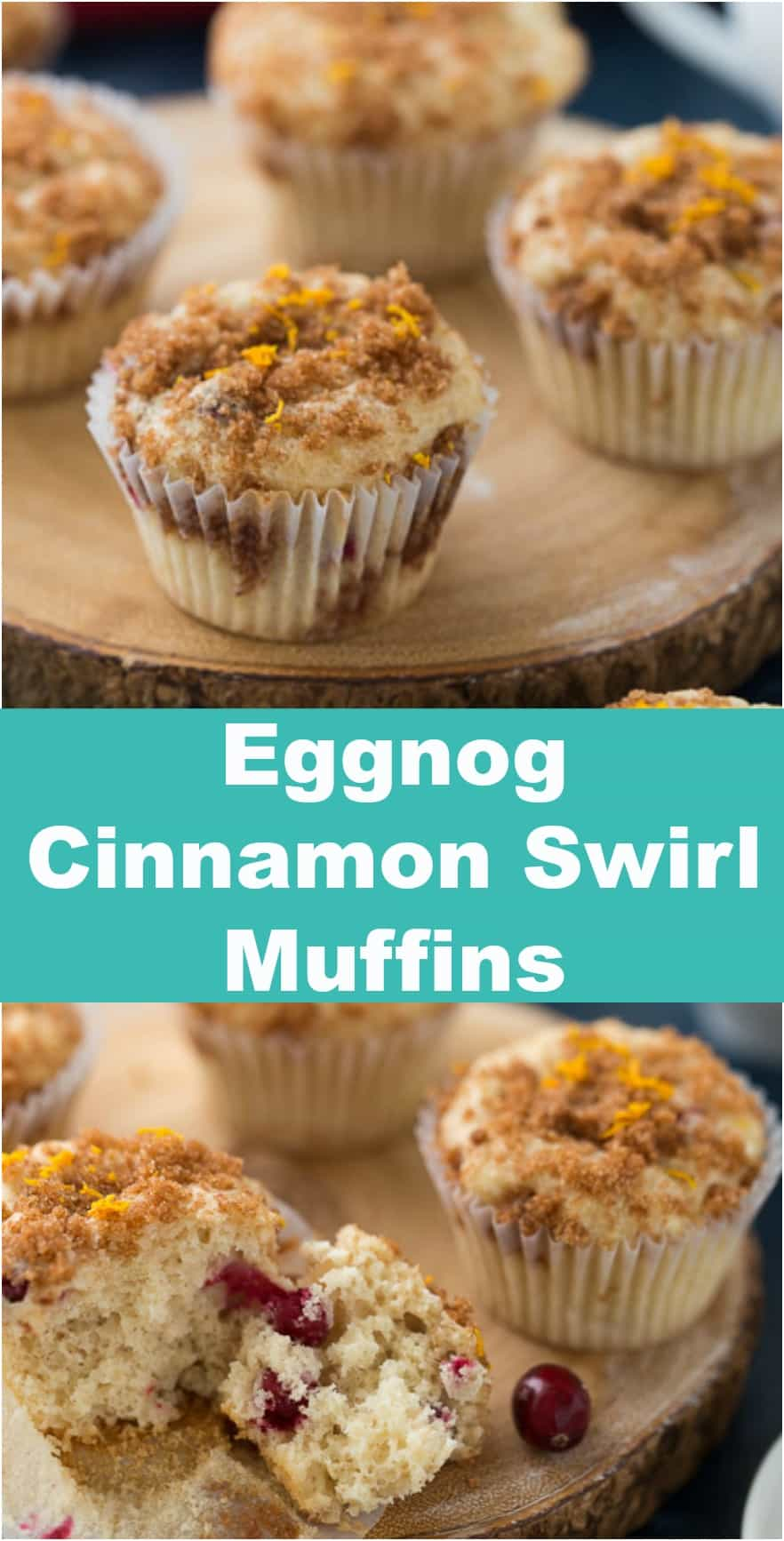 These eggnog cinnamon swirl muffins are baked with spiced eggnog, orange zest and cranberries. They are the perfect on-the-go breakfast for a busy season.#eggnog #muffins